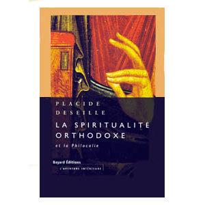 La spiritualité orthodoxe et la 'Philocalie'