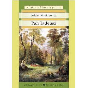 Mickiewicz Adam : Pan Tadeusz (en polonais)
