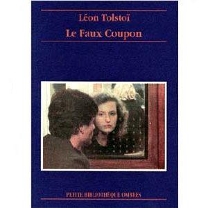 Tolstoï Léon : Le faux coupon – Récit
