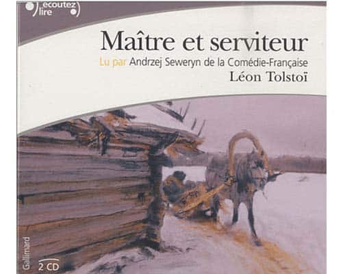 TOLSTOI Léon : Maître et serviteur (avec 2 CD audio)