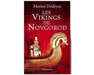 Dedeyan Marine : Les vikings de novgorod