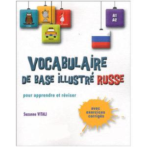 Vocabulaire de base illustré Russe pour apprendre et réviser