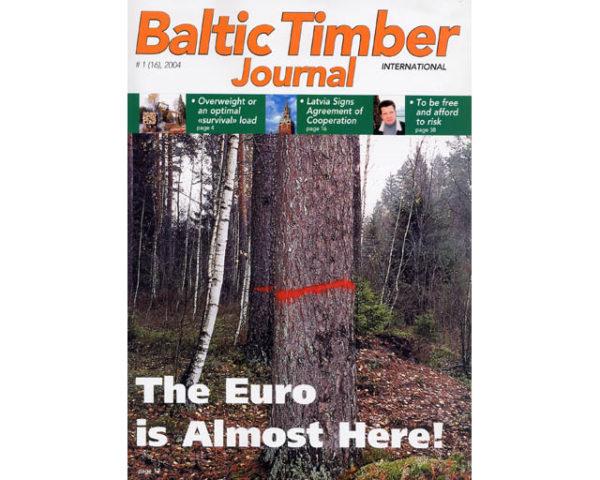 Bois Pays Baltes (Estonie, Lithuanie, Lettonie) Dossier spécial