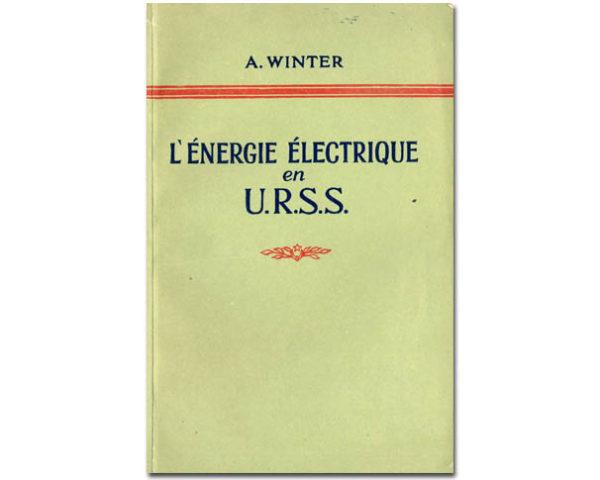 WINTER A. : L'énergie électrique en URSS (1952)