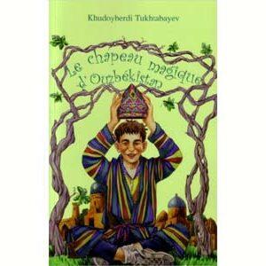 LE CHAPEAU MAGIQUE D'OUZBÉKISTAN