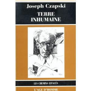 Czapski Joseph : TERRE INHUMAINE (1978, Livre d'occasion)