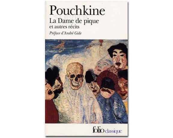 Pouchkine :  La Dame de pique. Récits de feu Bielkin. Doubrovski