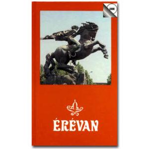 Erevan (Capitale de l'Arménie)