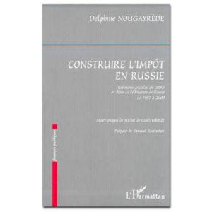 CONSTRUIRE L'IMPÔT EN RUSSIE