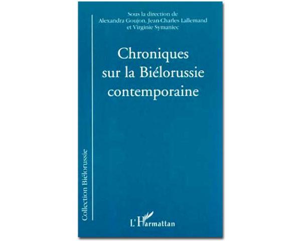 CHRONIQUES SUR LA BIÉLORUSSIE CONTEMPORAINE