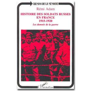 Histoire des soldats russes en France 1915-1920