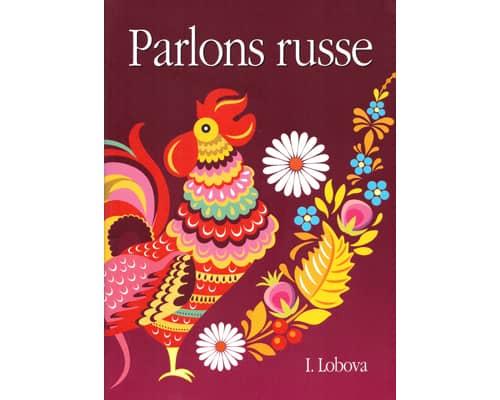 Parlons RUSSE (Irina Lobova)