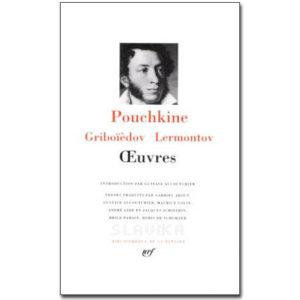 Griboïèdov (Griboedov), Lermontov, Pouchkine – OEUVRES
