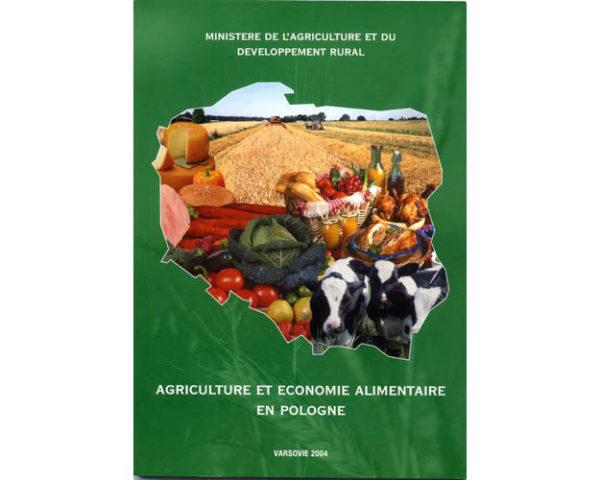 LA POLOGNE: Agriculture et Economie alimentaire en Pologne