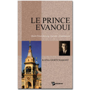 Le prince évanoui de Katia Gortchakoff